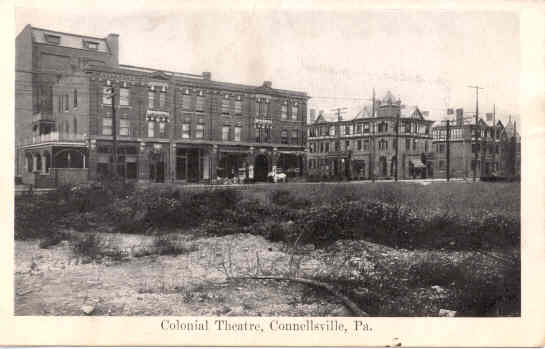 Colonial Theatre,   Connellsville, PA - Connellsville, PA
