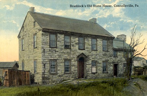 Braddock's Old Stone House - Connellsville, PA